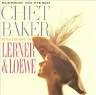 Chet Baker Plays the Best of Lerner and Loewe [2013 Remaster] by Chet Baker (Trumpet/Vocals/Composer) (CD, 2013, Original Jazz Classics)