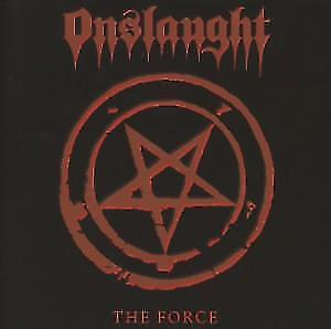 ONSLAUGHT-THE-FORCE-RE-RELEASE-CD-884860046527