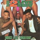 Shake a Lil' Somethin' [PA] by The 2 Live Crew (CD, Aug-1996, Little Joe Records)