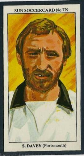 THE SUN 1979 SOCCERCARDS #779-PORTSMOUTH-HEREFORD UNITED-PLYMOUTH A-STEVE DAVEY