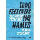 1000 Feelings for Which There are No Names by Mario Giordano (Paperback, 2014)