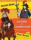 The Civil War in Loughborough: Paranoid Past Series by Nicky Morgan (Paperback, 2015)
