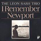 I Remember Newport * by Leon Sash Trio (CD, Jun-1997, Delmark (Label))