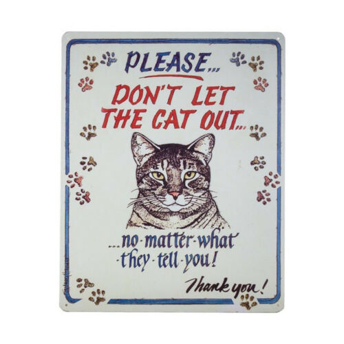 """Vintage Replica Tin Metal Sign  /""""Please do not let the cat out/""""  98227"""