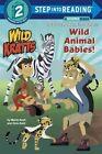 Wild Animal Babies!: Wild Kratts by Chris Kratt, Martin Kratt (Paperback, 2016)