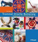 Trommel, Drache, Bumerang von Eva Hauck (2013, Taschenbuch)