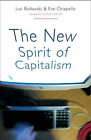 The New Spirit of Capitalism by Eve Chiapello, Luc Boltanski (Paperback, 2007)