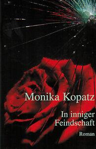 Monika-Kopatz-In-inniger-Feindschaft-Roman-Wirtschaftswunder-in-Paderborn-2004