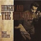 Hungry & the Hunted - Magic Bullets (2010)