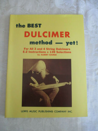 THE BEST DULCIMER METHOD YET! STUDENT LESSON BOOK by ALBERT GAMSE