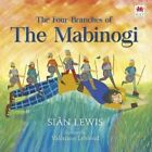 The Four Branches of the Mabinogi by Sian Lewis (Hardback, 2015)