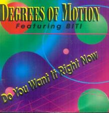 """7"""" Degrees Of Motion Feat. Biti/Do You Want It Right Now (NL)"""