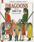 French Dragoons: v. 1: 1669 - 1749 by Ludovic Letrun (Paperback, 2014)