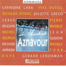 CD HOMMAGE A AZNAVOUR REGGIANI/TORR/DAVE/DUTEIL/DELPECH
