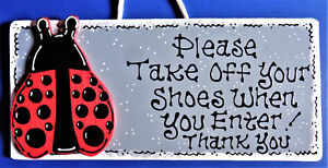 be6a16150758b Details about TAKE OFF SHOES Ladybug SIGN Remove Shoes Wall Art Hanger  Plaque Country Decor