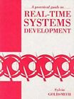 A Practical Guide to Real Time Systems Development by Sylvia Goldsmith (Paperback, 1992)