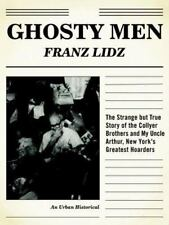 Ghosty Men: The Strange but True Story of the Collyer Brothers and My-ExLibrary