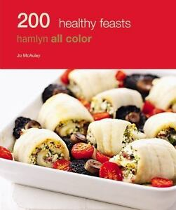 200-HEALTHY-FEASTS-Hamlyn-Full-Color-Photos-Paperback-Cookbook-Recipe-Book
