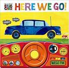 Here We Go - Steering Wheel by Eric Carle (Hardback, 2013)