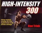 High-Intensity 300 von Dan Trink (2014, Taschenbuch)