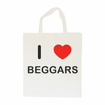 I Love Beggars - Cotton Bag | Size choice Tote, Shopper or Sling