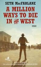MacFarlane, Seth - A Million Ways to Die in the West: Roman