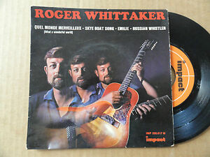 DISQUE-45T-DE-ROGER-WHITTAKER-034-QUEL-MONDE-MERVEILLEUX-034