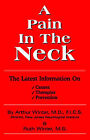 A Pain in the Neck: The Latest Information on Causes, Therapies, Prevention by Dr Arthur Winter, Dr. Arthur Winter (Paperback / softback, 2005)