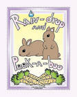 Rain-Drop and Peek-A-Boo: A Very Bunny Documentary by Sheryl Marie (Paperback / softback, 2010)