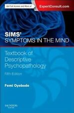 New-Sims' Symptoms in the Mind: Textbook of Descriptive by Oyebode 5ed INTL ED