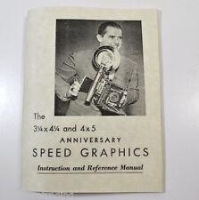 Anniversary Speed Graphics Camera Manual GRAFLEX INC  4X5 & 3-1/4 X 4-1/4 fomats