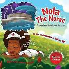 Nola the Nurse Remembers Hurricane Katrina by Dr Scharmaine Baker (Paperback / softback, 2015)