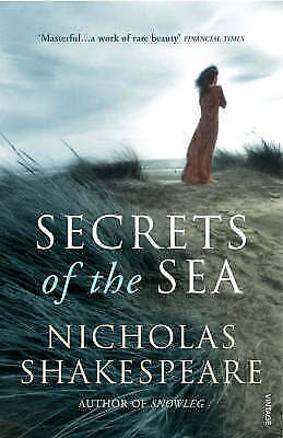 1 of 1 - Secrets of the Sea by Nicholas Shakespeare (Paperback, 2008) B3 Ap17
