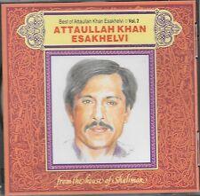 BEST OF ATTAULLAH KHAN ESAKHELVI - VOLUME 2 - BRAND NEW CD
