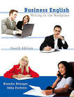 Business English: Writing in the Workplace by Blanch Ettinger, Edda Perfetto (Paperback, 2006)