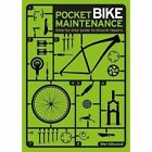 Pocket Bike Maintenance by Mel Allwood (Paperback, 2017)