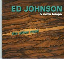 (DX435) Ed Johnson & Novo Tempo, The Other Road - 2007 CD