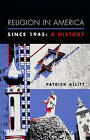 Religion in America Since 1945: A History by Patrick Allitt (Paperback, 2005)