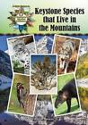 Keystone Species That Live in the Mountains by Bonnie Hinman (Hardback, 2015)