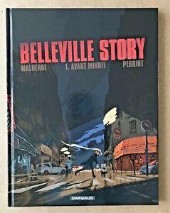 BD-BELLEVILLE-STORY-T-1-Avant-Minuit-Malherbe-amp-Pierrot-2011-TBE
