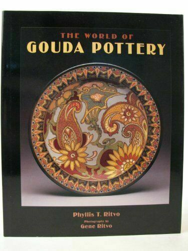 The World of Gouda Pottery - Signed Copy!