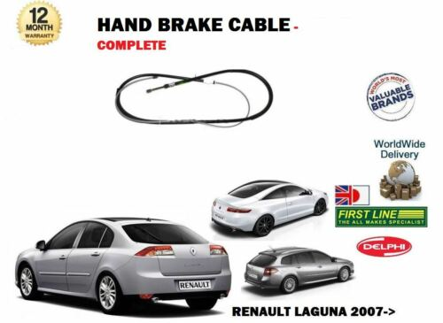 RIGHT COMPLETE FOR RENAULT LAGUNA ALL 2007--/> NEW REAR HAND BRAKE CABLE LEFT