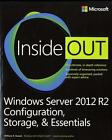 Windows Server 2012 R2 Inside Out: Configuration, Storage, & Essentials von William R. Stanek (2014, Gebundene Ausgabe)