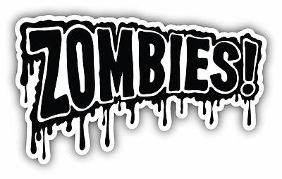 "Zombie Slogan Car Bumper Sticker Decal 8/"" x 3/"""