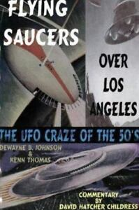 Flying-Saucers-over-Los-Angeles-UFO-Craze-of-the-039-50s-Controversial-Publication