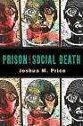 Prison and Social Death by Joshua M. Price (Paperback, 2015)
