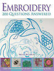 Embroidery: 200 Questions Answered by Deena Beverley (Paperback, 2011)