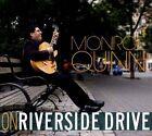 On Riverside Drive [Digipak] by Monroe Quinn (CD, Monroe Quinn)