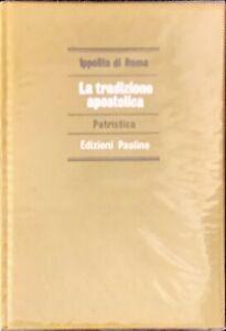 LA TRADIZIONE APOSTOLICA  PATRISTICA - IPPOLITO DI ROMA - PAOLINE