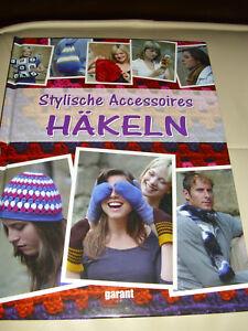 Stylische Accessoires Häkeln Buch Anleitungen Mützen Schals Stulpen